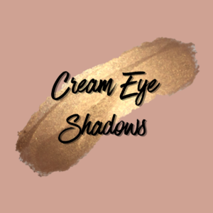 Cream Eye Shadows