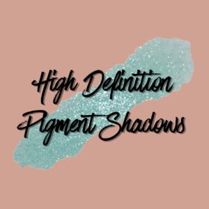 High Definition Pigment Shadows
