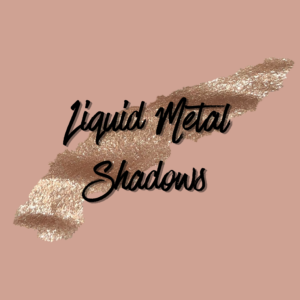 Liquid Metal Shadows