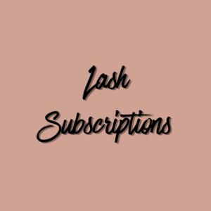 Lash Subscriptions